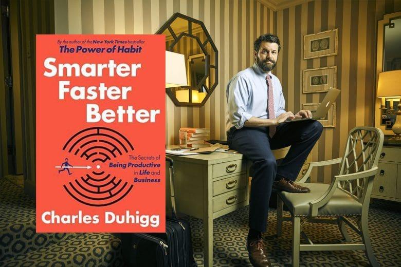 produktyvumas, charles duhigg, smarter faster better
